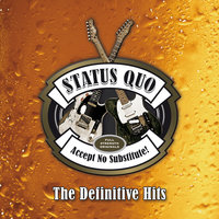 Accept No Substitute – The Definitive Hits — Status Quo