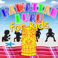 Hawaiian Luau for Kids — Luana, Manulani & Moana