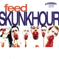 Feed — Skunkhour