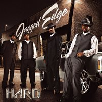 Hard — Jagged Edge