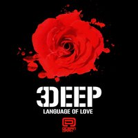 Language of Love — 3Deep