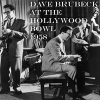 At the Hollywood Bowl (1958) — Dave Brubeck