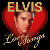 Love Songs — Elvis Presley
