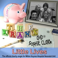 Little Lives — The Kranx and Sophie Clark