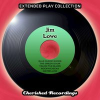 Jim Lowe - The Extended Play Collection, Volume 72 — Jim Lowe