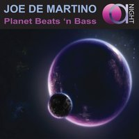 Planet Beats 'n Bass — Joe De Martino