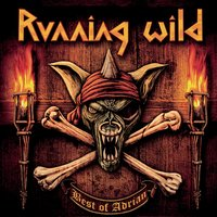 Best Of Adrian — Running Wild