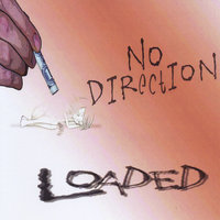 Loaded — No Direction