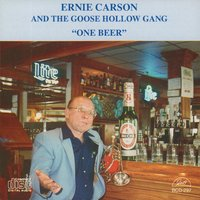 One Beer — Charlie Bornemann, Bill Rutan, Butch Thompson, RICK FAY, Ernie Carson, Shorty Johnson