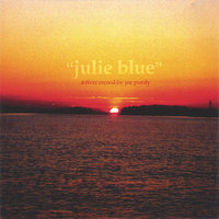 Julie Blue — Joe Purdy