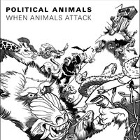 When Animals Attack — Political Animals