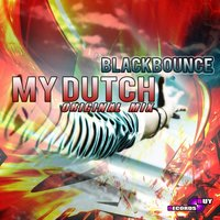 My Dutch — BlackBounce