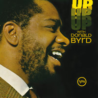Up With Donald Byrd — Donald Byrd