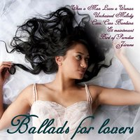 Ballads For Lovers — сборник