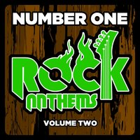 Number 1 Rock Anthems of All Time, Vol. 2 — сборник