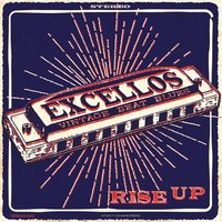 Rise Up — The Excellos