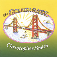 The Golden Gate — Christopher Smith