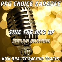 Sing the Hits of Ronan Keating — Pro Choice Karaoke