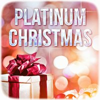 Platinum Christmas (Best of Christmas Music) — Christmas Hits
