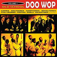 Old School Doo Wop, Vol. 1 — сборник