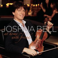 At Home With Friends — Joshua Bell