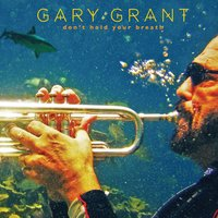 Don't Hold Your Breath — Gary Grant