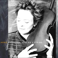 Life on a String — Laurie Anderson