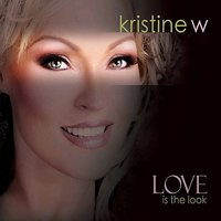 Love is the Look — Kristine Weitz, Deepswing, Ralphi Rosario, Tod Miner, Love To Infinity, Mr. Mig