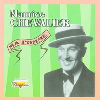 Ma Pomme — Maurice Chevalier