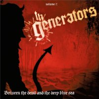 Between The Devil And The Deep Blue Sea — The Generators