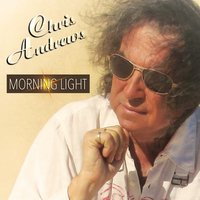 Morning Light — Chris Andrews