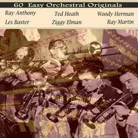 60 Easy Orchestral Originals — Ziggy Elman And His orchestra