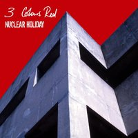 Nuclear Holiday — 3 Colours Red