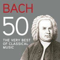 Bach 50, The Very Best Of Classical Music — сборник