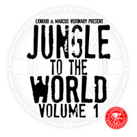 Liondub & Marcus Visionary Present: Jungle to the World, Vol. 1 — сборник