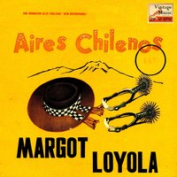 "Vintage World Nº 55 - EPs Collectors ""Aires Chilenos 2"" — Margot Loyola"