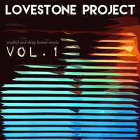 Soulful and Deep House Music, Vol.1 — Lusi mel, Lovestone Project