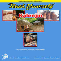 Learn Kalenjin (Teach Yourself Kalenjin, Beginners) — Salome Taiget
