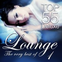 Lounge Top 55 Deluxe - The Very Best Of, Vol. 1 — сборник