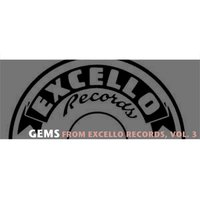Gems from Excello Records, Vol. 3 — сборник