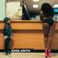 Feature Magnetic — Kool Keith