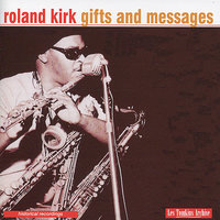 Gifts and Messages — Rahsaan Roland Kirk, Allan Ganley, Stan Tracey, Rick Laird