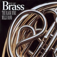Best of Brass — The Black Dyke Mills Band