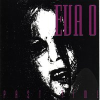 Past Time — Eva O