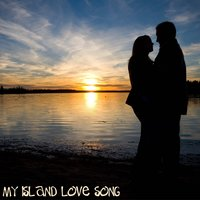 My Island Love Song - Hawaiian Music: Romantic Sides — сборник