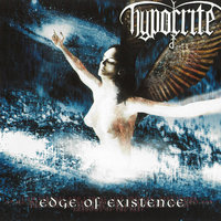 Edge Of Existence — Hypocrite