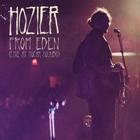 From Eden — Hozier