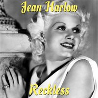 Reckless — Jean Harlow