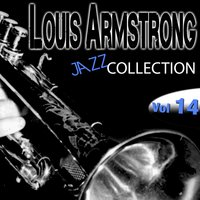 Louis Armstrong Jazz Collection, Vol. 14 — Louis Armstrong
