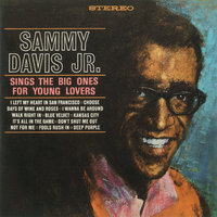 Sings The Big Ones For Young Lovers — Sammy Davis, Jr.